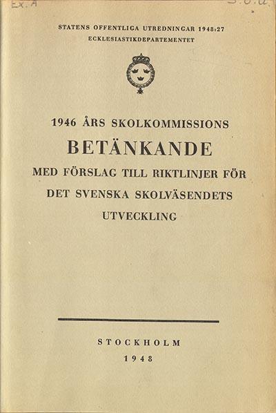 1946 års skolkommission Digitaliserade verk Det här verket är tillgänglig i PDF format och är  1946 års skolkommission